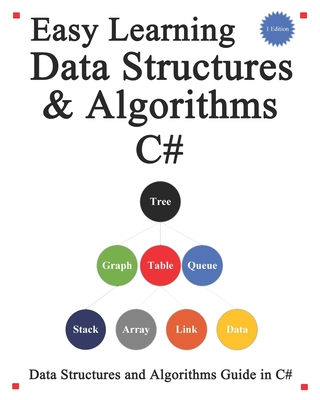 Easy Learning Data Structures & Algorithms C#: Data Structures and Algorithms Guide in C#-cover