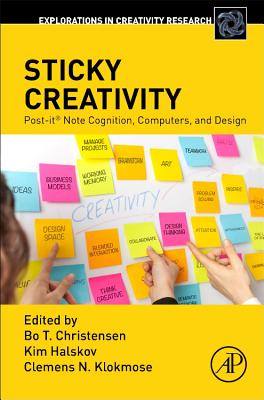 Sticky Creativity: Post-It(r) Note Cognition, Computers, and Design-cover