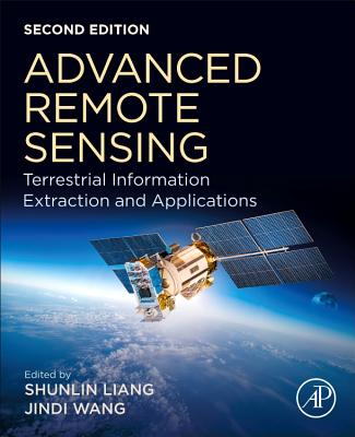 Advanced Remote Sensing: Terrestrial Information Extraction and Applications-cover