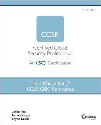 The Official (ISC)2 CCSP CBK Reference 3rd