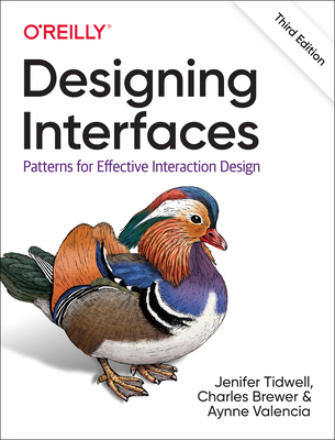 Designing Interfaces: Patterns for Effective Interaction Design 3/e-cover