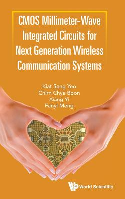 CMOS Millimeter-Wave Integrated Circuits for Next Generation Wireless Communication Systems-cover