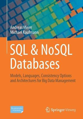 SQL & Nosql Databases: Models, Languages, Consistency Options and Architectures for Big Data Management-cover