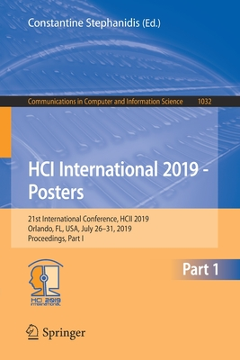 Hci International 2019 - Posters: 21st International Conference, Hcii 2019, Orlando, Fl, Usa, July 26-31, 2019, Proceedings, Part I-cover