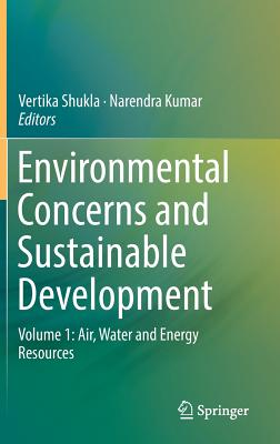 Environmental Concerns and Sustainable Development: Volume 1: Air, Water and Energy Resources-cover