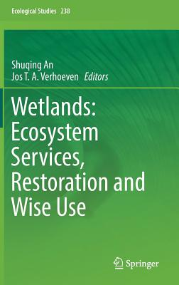 Wetlands: Ecosystem Services, Restoration and Wise Use-cover