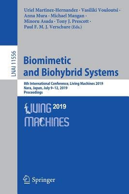 Biomimetic and Biohybrid Systems: 8th International Conference, Living Machines 2019, Nara, Japan, July 9-12, 2019, Proceedings-cover