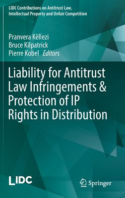 Liability for Antitrust Law Infringements & Protection of IP Rights in Distribution-cover