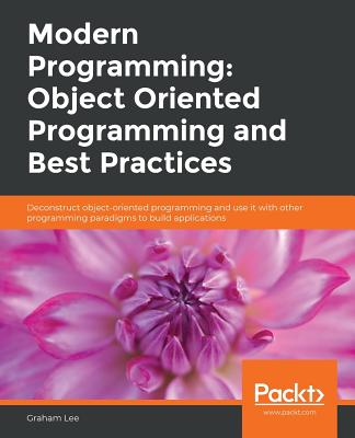 Modern Programming: Object Oriented Programming and Best Practices-cover