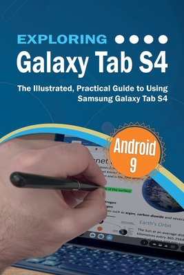 Exploring Galaxy Tab S4: The Illustrated, Practical Guide to using Samsung Galaxy Tab s4-cover