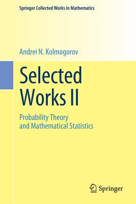 Selected Works II: Probability Theory and Mathematical Statistics-cover