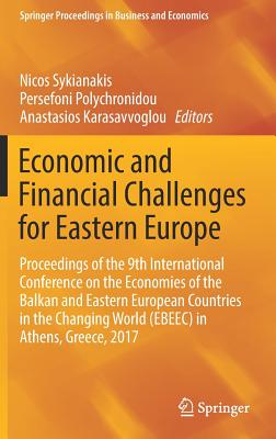 Economic and Financial Challenges for Eastern Europe: Proceedings of the 9th International Conference on the Economies of the Balkan and Eastern Europ-cover