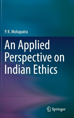 An Applied Perspective on Indian Ethics-cover