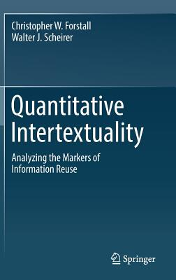 Quantitative Intertextuality: Analyzing the Markers of Information Reuse-cover