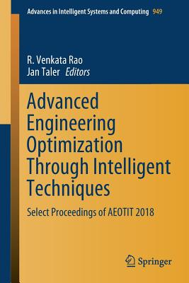 Advanced Engineering Optimization Through Intelligent Techniques: Select Proceedings of Aeotit 2018-cover