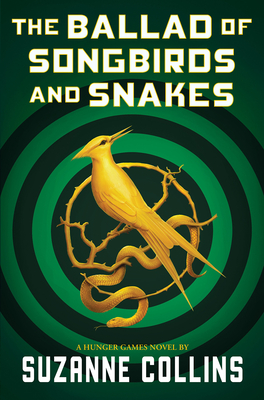 The Ballad of Songbirds and Snakes (a Hunger Games Novel)-cover