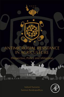 Antimicrobial Resistance in Agriculture: Perspective, Policy and Mitigation-cover