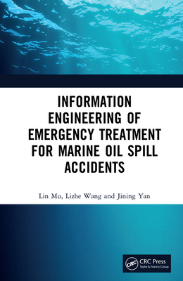 Information Engineering of Emergency Treatment for Marine Oil Spill Accidents-cover