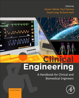 Clinical Engineering: A Handbook for Clinical and Biomedical Engineers-cover
