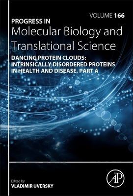 Dancing Protein Clouds: Intrinsically Disordered Proteins in the Norm and Pathology-cover