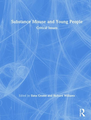 Substance Misuse and Young People: Critical Issues-cover