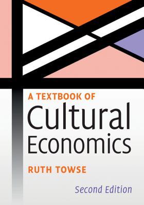 A Textbook of Cultural Economics-cover