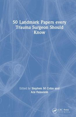 50 Landmark Papers Every Trauma Surgeon Should Know-cover