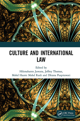 Culture and International Law: Proceedings of the International Conference of the Centre for International Law Studies (Cils 2018), October 2-3, 2018-cover