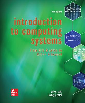 Loose Leaf for Introduction to Computing Systems: From Bits & Gates to C & Beyond-cover