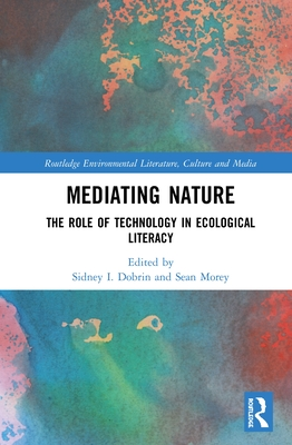 Mediating Nature: The Role of Technology in Ecological Literacy-cover