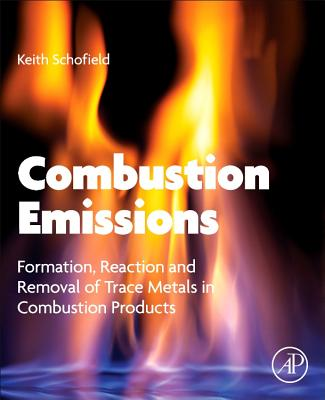 Combustion Emissions: Formation, Reaction, and Removal of Trace Metals in Combustion Products-cover