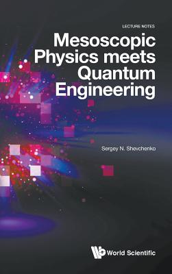 Mesoscopic Physics Meets Quantum Engineering-cover