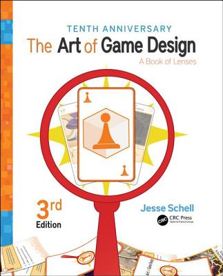 The Art of Game Design: A Book of Lenses, Third Edition-cover