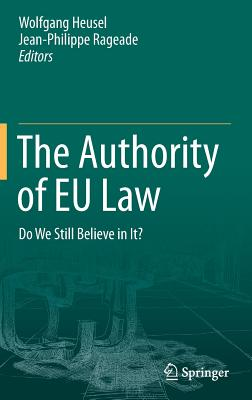 The Authority of Eu Law: Do We Still Believe in It?-cover