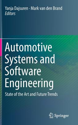 Automotive Systems and Software Engineering: State of the Art and Future Trends-cover