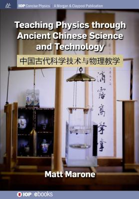 Teaching Physics through Ancient Chinese Science and Technology-cover