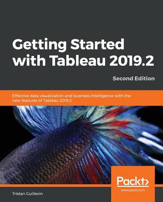 Getting Started with Tableau 2019.2 - Second Edition-cover