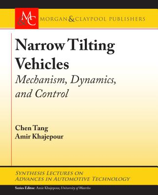 Narrow Tilting Vehicles: Mechanism, Dynamics, and Control-cover