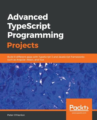 Advanced TypeScript Programming Projects-cover