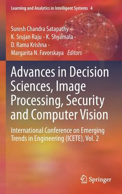 Advances in Decision Sciences, Image Processing, Security and Computer Vision: International Conference on Emerging Trends in Engineering (Icete), Vol-cover