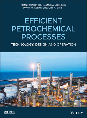 Efficient Petrochemical Processes: Technology, Design and Operation-cover