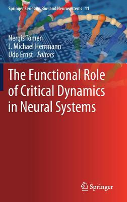 The Functional Role of Critical Dynamics in Neural Systems-cover