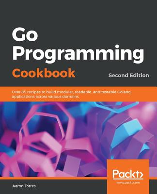 Go Programming Cookbook - Second Edition-cover