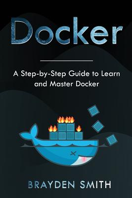 Docker: A Step-by-Step Guide to Learn and Master Docker-cover