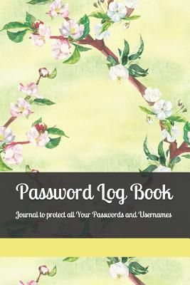 Password Log Book: Journal to protect all Your Passwords and Usernames-cover