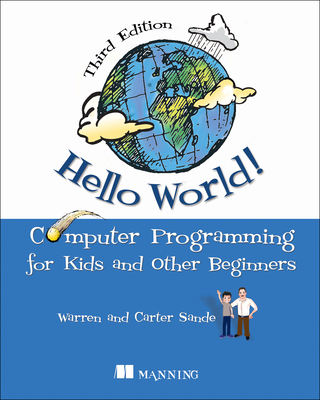 Hello World!: Computer Programming for Kids and Other Beginners-cover