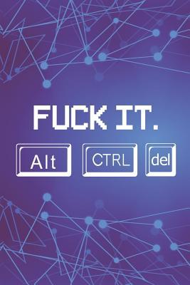 Fuck It.: Blank Lined Notebook ( Web Programmer) Lilac
