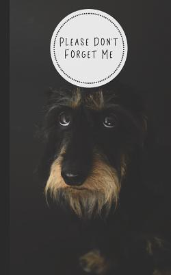 Please Don't Forget Me: Discreet Internet Password Organizer - Store Websites, Usernames, Passwords - Tabbed Alphabet Pages - Adorable Dog Des-cover