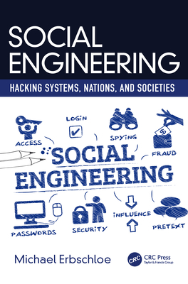 Social Engineering: Hacking Systems, Nations, and Societies-cover
