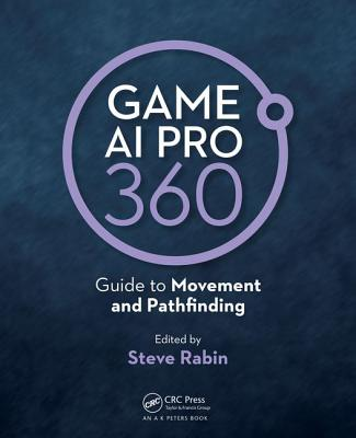 Game AI Pro 360: Guide to Movement and Pathfinding-cover